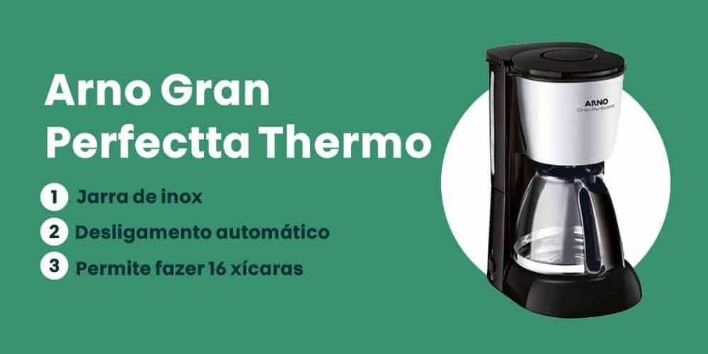 Arno Gran Perfectta Thermo e boa