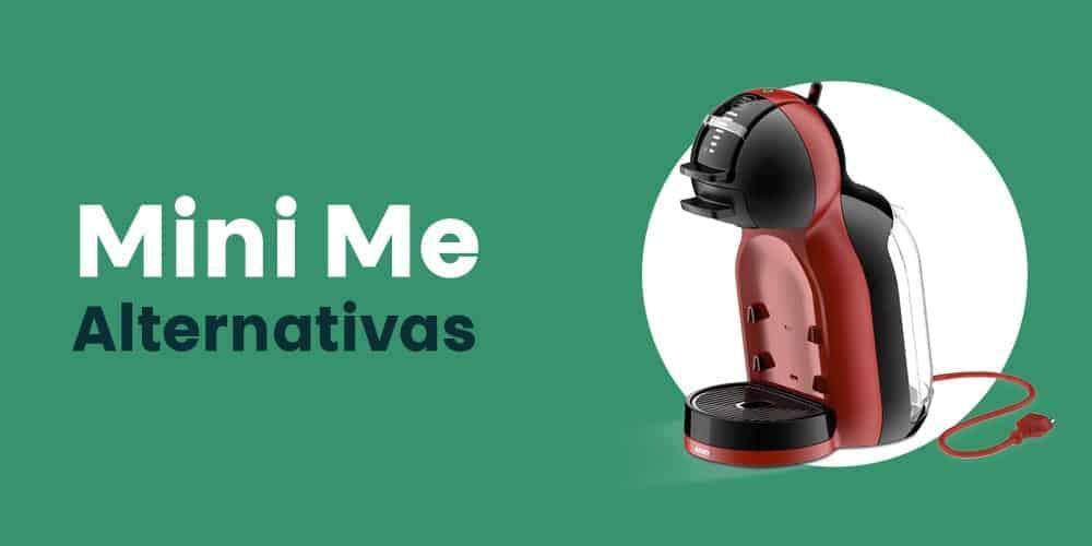 Mini Me alternativas