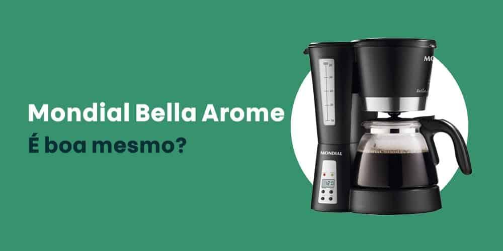Mondial Bella Arome e boa mesmo