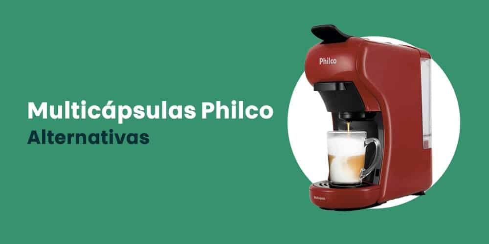 Multicapsulas Philco alternativas