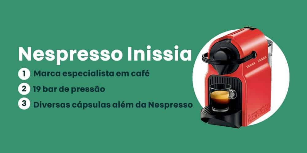 Cafeteira Nespresso Inissia é Boa
