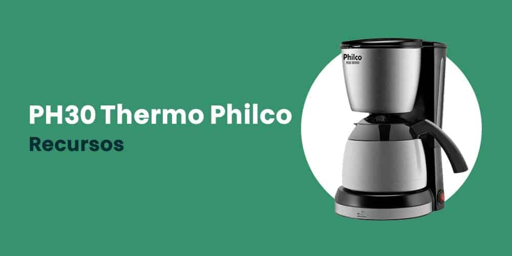 PH30 Thermo Philco recursos