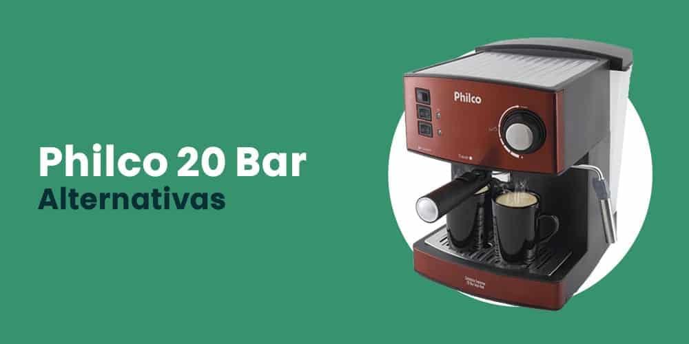 Philco 20 Bar alternativas