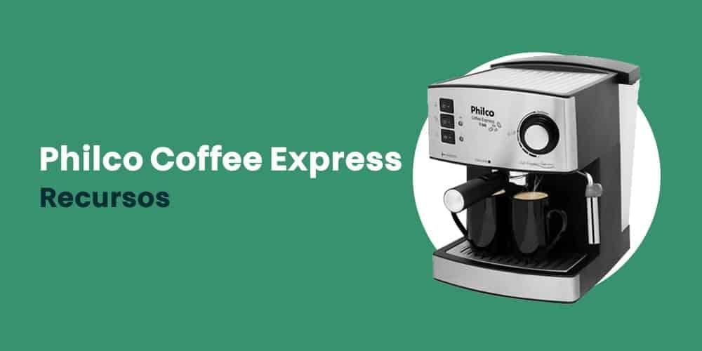 Philco Coffee Express recursos