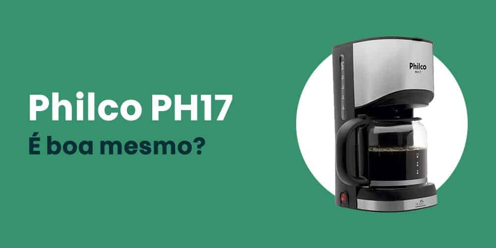 Philco PH17 e boa mesmo