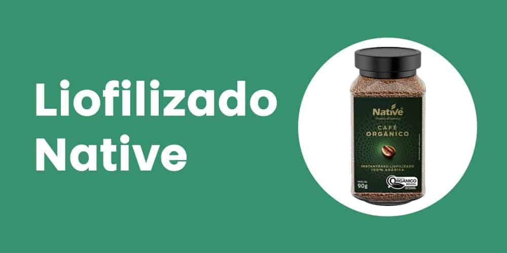 Cafe Organico Soluvel Liofilizado Native