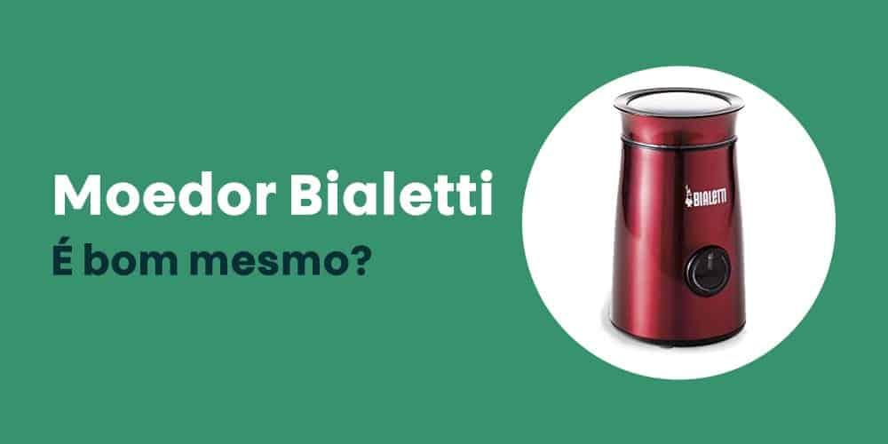 Moedor Bialetti e bom mesmo