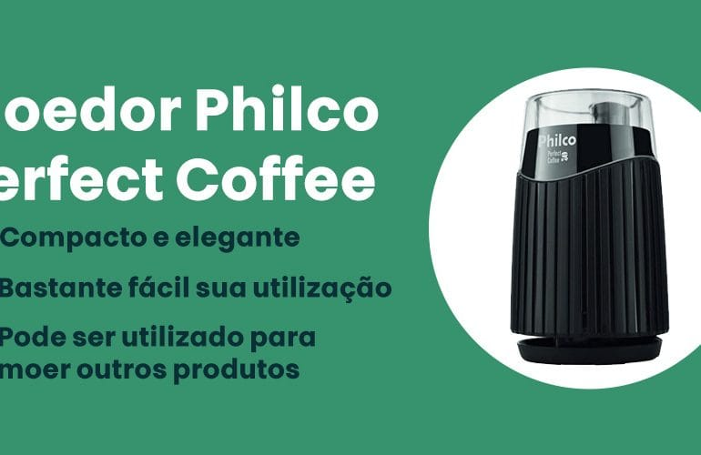 Moedor Philco Perfect Coffee e bom