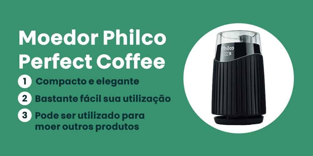 Moedor Philco Perfect Coffee e bom