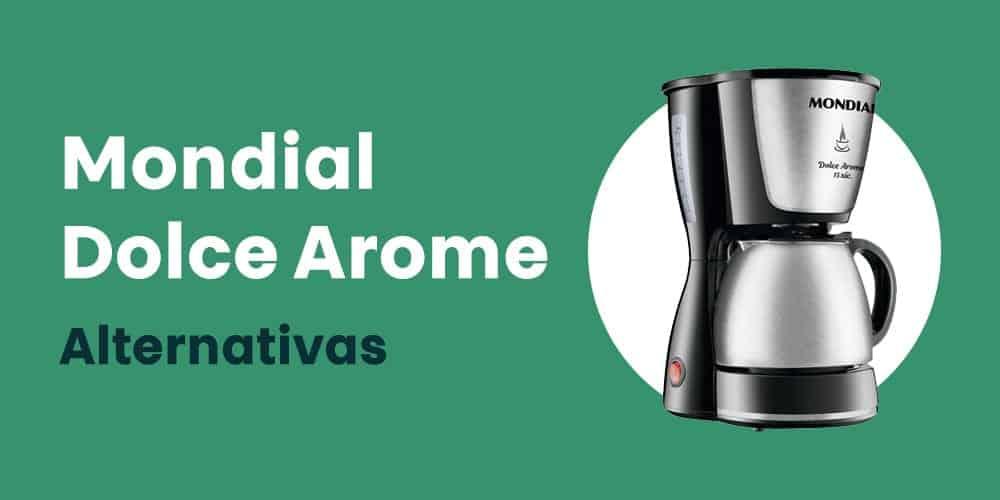 Mondial Dolce Arome alternativas