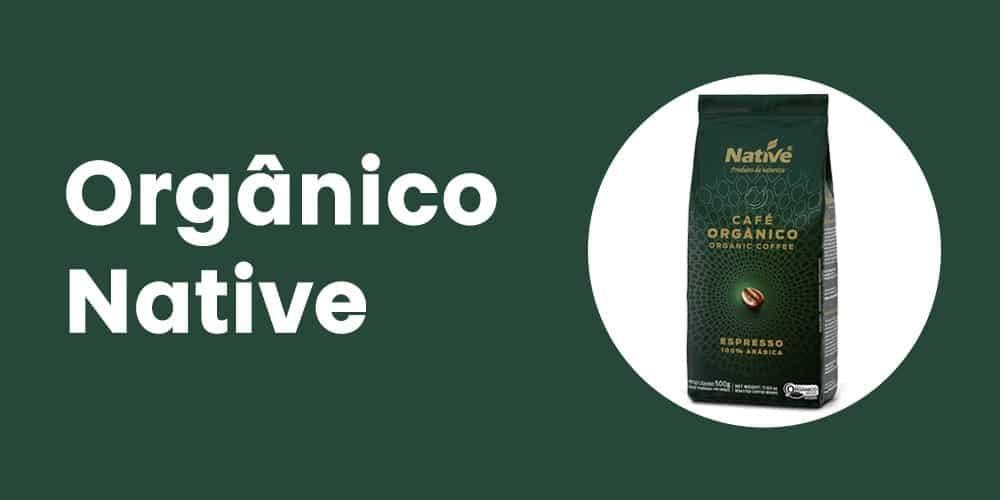 Organico Native