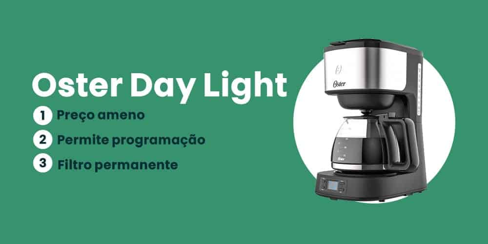 Oster Day Light e boa