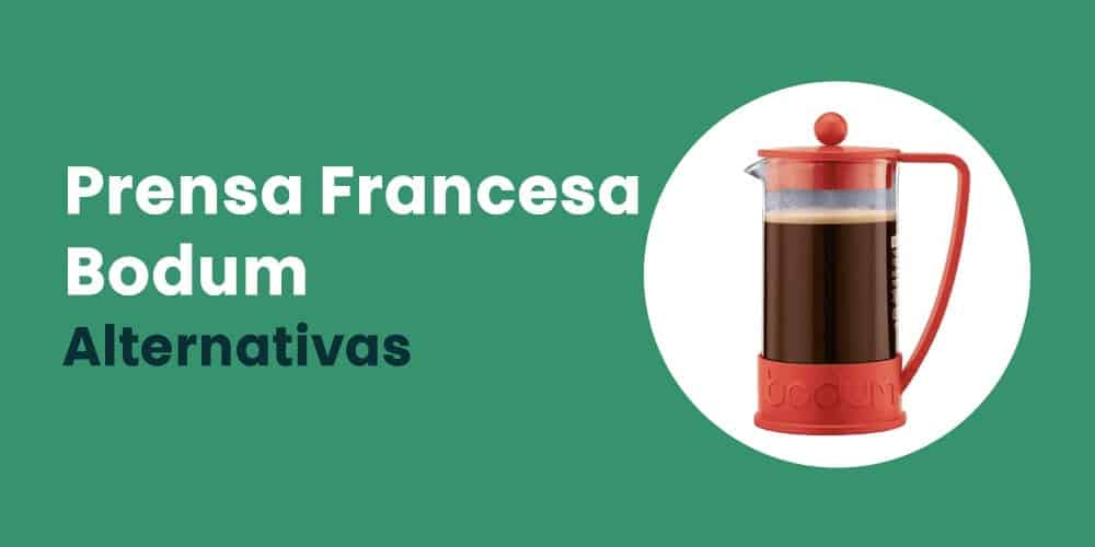 Prensa Francesa Bodum alternativas