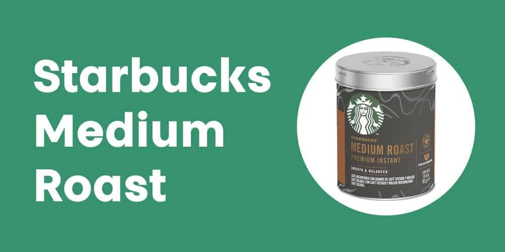 Starbucks Medium Roast Soluvel