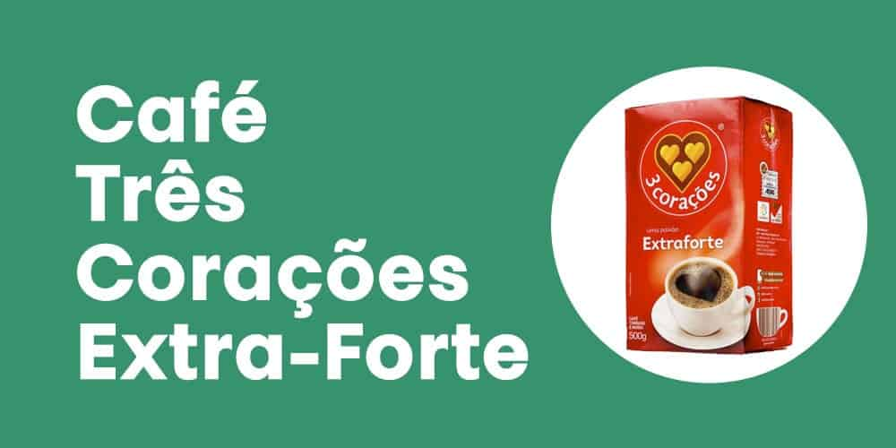 Tres Coracoes Extra-Forte