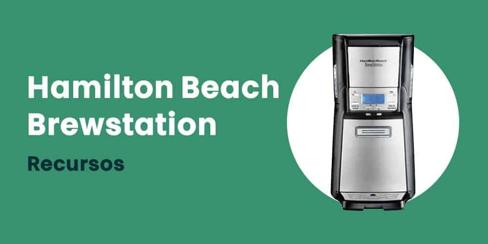 cafeteira Hamilton Beach Brewstation recursos